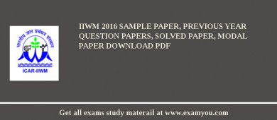 IIWM 2017 Sample Paper, Previous Year Question Papers, Solved Paper, Modal Paper Download PDF