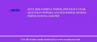 SETS 2017 Sample Paper, Previous Year Question Papers, Solved Paper, Modal Paper Download PDF