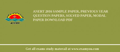 ANERT 2017 Sample Paper, Previous Year Question Papers, Solved Paper, Modal Paper Download PDF