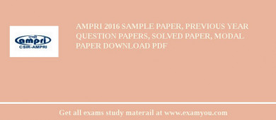 AMPRI 2017 Sample Paper, Previous Year Question Papers, Solved Paper, Modal Paper Download PDF