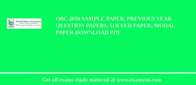 OBC 2017 Sample Paper, Previous Year Question Papers, Solved Paper, Modal Paper Download PDF