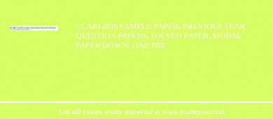CCARI 2017 Sample Paper, Previous Year Question Papers, Solved Paper, Modal Paper Download PDF