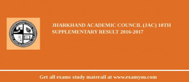 Jharkhand Academic Council (JAC) 10th Supplementary Result 2017-2017