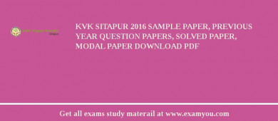 KVK Sitapur 2018 Sample Paper, Previous Year Question Papers, Solved Paper, Modal Paper Download PDF