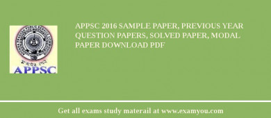APPSC (Andhra Pradesh Public Service Commission (APPSC)) 2018 Sample Paper, Previous Year Question Papers, Solved Paper, Modal Paper Download PDF