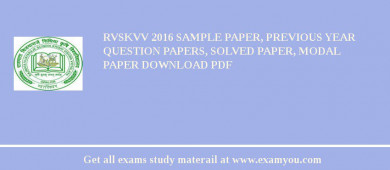 RVSKVV 2017 Sample Paper, Previous Year Question Papers, Solved Paper, Modal Paper Download PDF