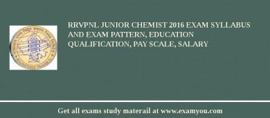 RRVPNL Junior Chemist 2017 Exam Syllabus And Exam Pattern, Education Qualification, Pay scale, Salary