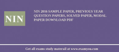NIN (National Institute of Naturopathy) 2018 Sample Paper, Previous Year Question Papers, Solved Paper, Modal Paper Download PDF