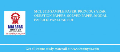 MCL (Malabar Cements Limited) 2018 Sample Paper, Previous Year Question Papers, Solved Paper, Modal Paper Download PDF