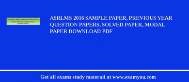 ASRLMS 2018 Sample Paper, Previous Year Question Papers, Solved Paper, Modal Paper Download PDF