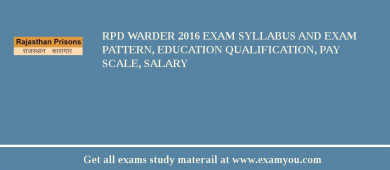 RPD Warder 2017 Exam Syllabus And Exam Pattern, Education Qualification, Pay scale, Salary