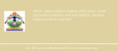 APPSC (Arunachal Pradesh Public Service Commission) 2018 Sample Paper, Previous Year Question Papers, Solved Paper, Modal Paper Download PDF