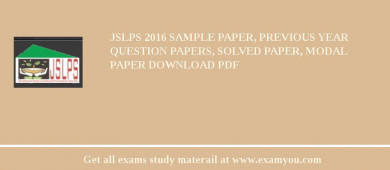 JSLPS 2017 Sample Paper, Previous Year Question Papers, Solved Paper, Modal Paper Download PDF