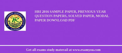 HRI 2018 Sample Paper, Previous Year Question Papers, Solved Paper, Modal Paper Download PDF