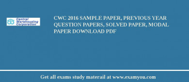 CWC 2017 Sample Paper, Previous Year Question Papers, Solved Paper, Modal Paper Download PDF