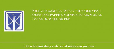 NICL 2017 Sample Paper, Previous Year Question Papers, Solved Paper, Modal Paper Download PDF