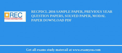 RECPDCL 2017 Sample Paper, Previous Year Question Papers, Solved Paper, Modal Paper Download PDF