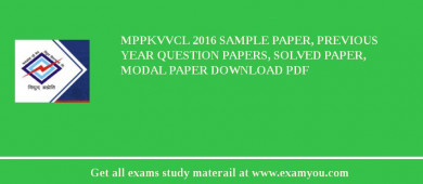 MPPKVVCL (Madhya Pradesh Poorv Kshetra Vidyut Vitaran Company Ltd) 2018 Sample Paper, Previous Year Question Papers, Solved Paper, Modal Paper Download PDF