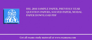 HSL (Hindustan Shipyard Limited) 2018 Sample Paper, Previous Year Question Papers, Solved Paper, Modal Paper Download PDF