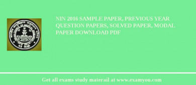 NIN (National Institute of Nutrition) 2018 Sample Paper, Previous Year Question Papers, Solved Paper, Modal Paper Download PDF