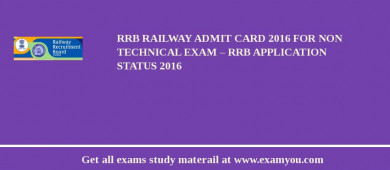 RRB Railway Admit Card 2018 for Non Technical Exam – RRB Exam Application Status 2018