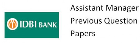IDBI Assistant Manager Previous Year Sample Paper|IDBI Bank Solved Question Papers Download