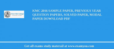 KMC (Kirori Mal College) 2018 Sample Paper, Previous Year Question Papers, Solved Paper, Modal Paper Download PDF