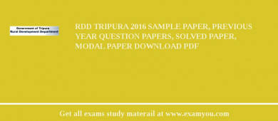 RDD Tripura 2017 Sample Paper, Previous Year Question Papers, Solved Paper, Modal Paper Download PDF