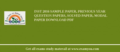 INST 2017 Sample Paper, Previous Year Question Papers, Solved Paper, Modal Paper Download PDF