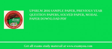 UPSRLM 2017 Sample Paper, Previous Year Question Papers, Solved Paper, Modal Paper Download PDF