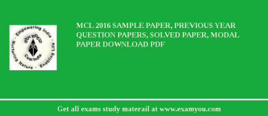 MCL (Mahanadi Coalfields Limited) 2018 Sample Paper, Previous Year Question Papers, Solved Paper, Modal Paper Download PDF