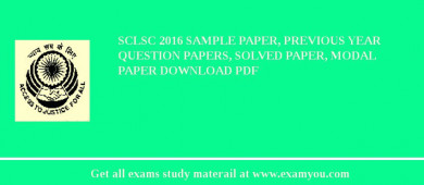 SCLSC 2017 Sample Paper, Previous Year Question Papers, Solved Paper, Modal Paper Download PDF
